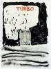 TURBO, 2017, mixed technique on paper, 140 x 104 cm